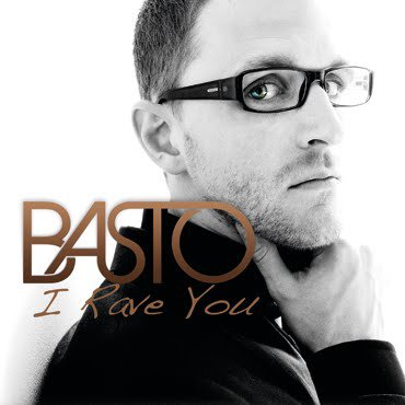 Basto  / I Rave You (Give It To Me) (2012)