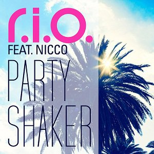 R.I.O. feat. Nicco / Party Shaker (2012)