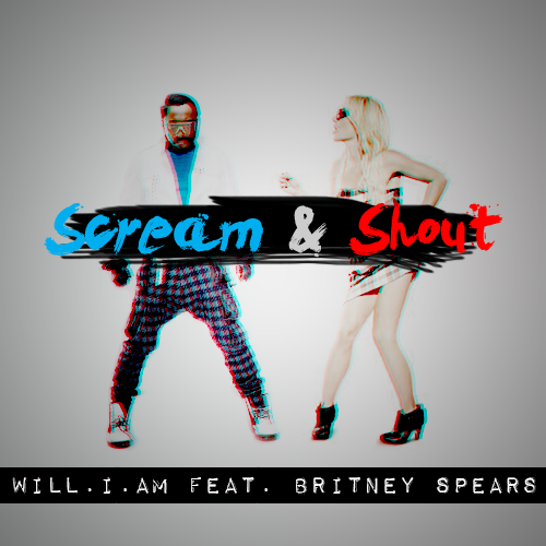 Will.I.Am feat. Britney Spears  / Scream and Shout (2012)
