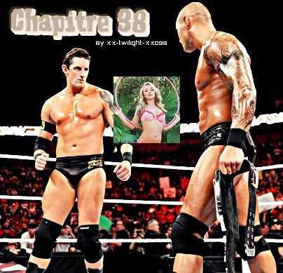 Chapitre 38/ Forever-in-WWE