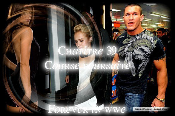 Chapitre 39/ Forever-in-WWE