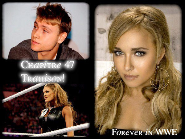 Chapitre 47/ Forever-in-WWE