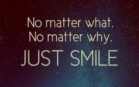Let your smile change the world, but do not  let the world change your smile….