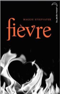 Tome 2: Fièvre
