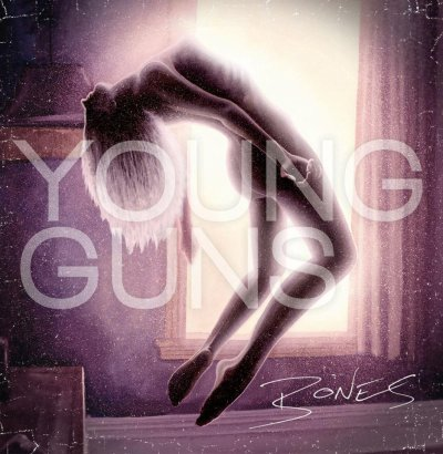Bones / You Are Not - Young Guns (2012)
