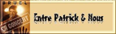 """Mon nouveau forum """"Entre Patrick et Nous"""""""