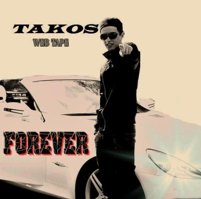 "TELECHARGER LA WEB TAPE  ""Forever""    TAKOS"