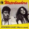 WATERLANDERS - IEDEREEN DOET (WAT IE MOET)