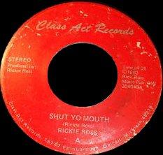 RICKIE ROSS - SHUT YO MOUTH (1983)