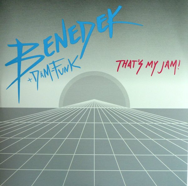 BENEDEK feat DAM FUNK - THAT'S MY JAM