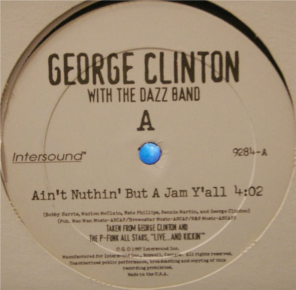 THE DAZZ BAND & G. CLINTON - AIN'T NOTHING BUT A JAM