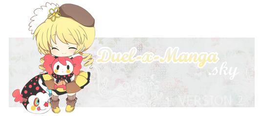 ♥ ♥ ♥  Clikotte ->> ici  Duel-x-Manga vous souhaite la BienveNue !