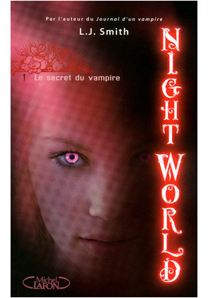 Night World T1 : Le secret du vampire de LJ Smith