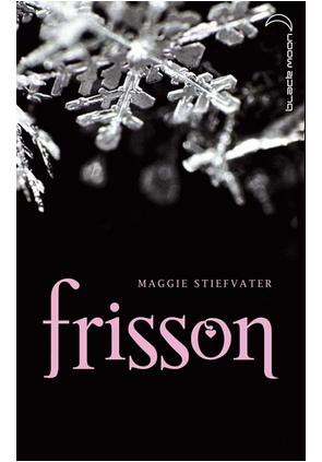 Frissons de Maggie Stiefvater ♥