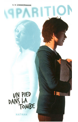 Apparitions T2 : Un pied dans la tombe de N.M. Zimmermann  ♥ (EM)