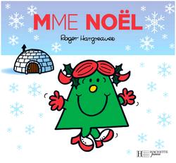 Mme Noël de Roger Hangreaves ♥