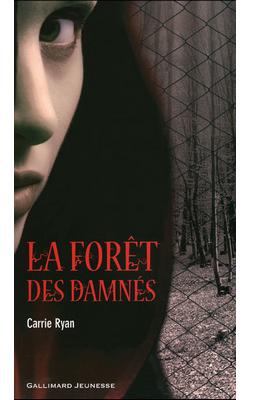 La forêt des Damnés T1 de Carrie Ryan ♥(EM)
