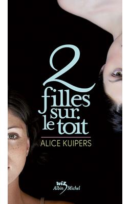 2 filles sur le toit d'Alice Kuipers ♥(EM)