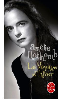 Le Voyage d'Hiver d'Amélie Nothomb