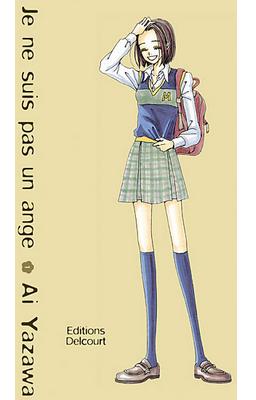 Je ne suis pas un ange (T1) d'Ai Yazawa ♥(EM)