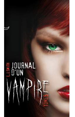 Journal d'un Vampire (T5) de LJ Smith