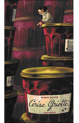 Cerise Griotte de Benjamin Lacombe (EM)