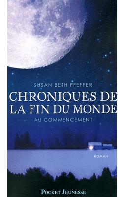 Chronique de la fin du monde (T1) de Susan Beth Pfeffer ♥(EM)