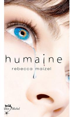 Humaine de Rebecca Maizel ♥(EM)