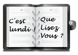 C'est Lundi ! Que lisez vous ? (31)