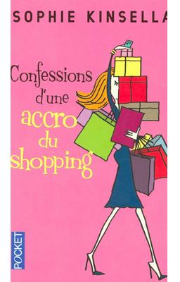 Confessions d'une accro du shopping (T1) de Sophie Kinsella ♥