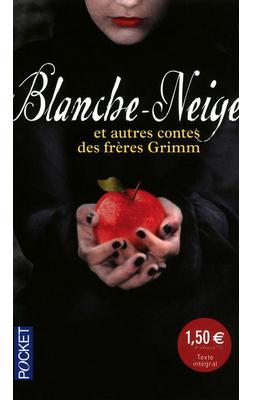 Blanche Neige et autres contes des Frères Grimm