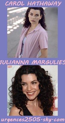 Carol Hathaway /Julianna Margulies
