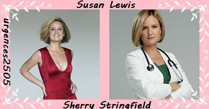 Susan Lewis /Sherry Stringfield