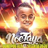 Selekta JuJu Feat Noé Faya Donne Pou Alé Maxi Remix 2016 (2016)