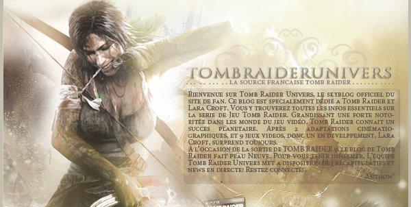 Bienvenue sur TombRaiderUnivers.skyblog.com              Création : Octobre 2008 | Thème : Tomb Raider | Version : 2.O