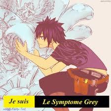 Je suis le symptome Grey
