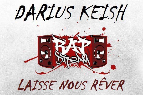 Darius Keish - Laisse Nous Rêver (BIENTOT DISPONIBLE)