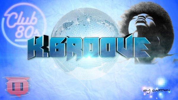 K.Groove -> Disco 80's