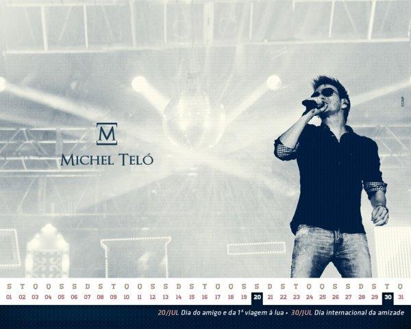 michel telo calendrrier mois de juillet