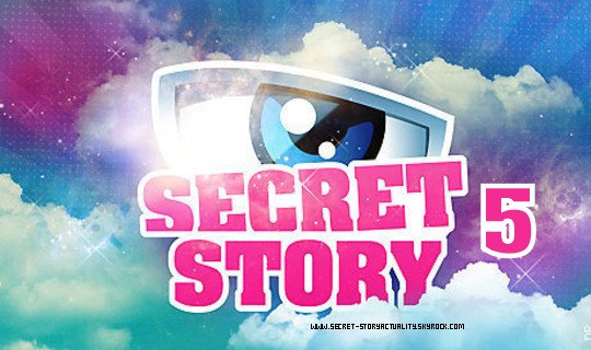 Secret Story 5.