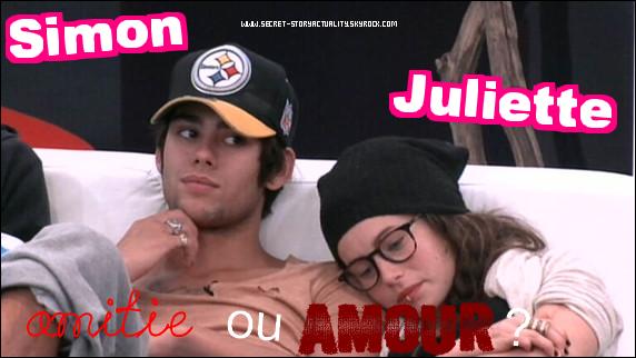 Juliette et Simon sont vraiment très proches. Hier, Juliette a fais une déclaration à Simon. Il déclare qu'il savait les sentiments qu'elle avait pour lui et il rajoute qu'elle aussi elle sais ses sentiments envers elle.