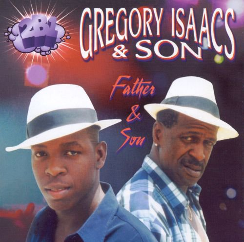 """GREGORY ISAACS & SON - """"FATHER & SON"""" (2000)"""