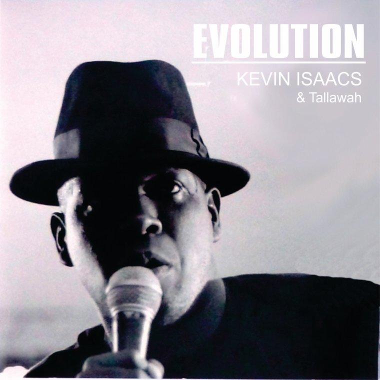 """KEVIN ISAACS & TALLAWAH - """"EVOLUTION"""" (2011)"""