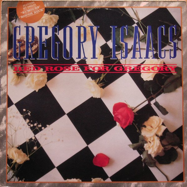 """GREGORY ISAACS - """"RED ROSE FOR GREGORY"""" (1988)"""