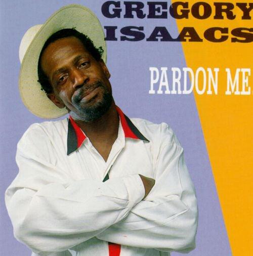 """GREGORY ISAACS - """"PARDON ME"""" (1992)"""