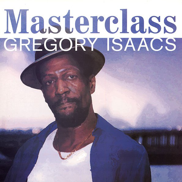 "GREGORY ISAACS - ""MASTERCLASS"" (2004)"