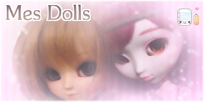 Présentations de mes Dolls