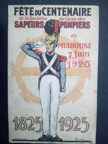 cpa du Centenaire de la fondation du corps des sapeurs pompiers de Mulhouse , le 7 Juin 1925