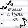 Otello-Idole