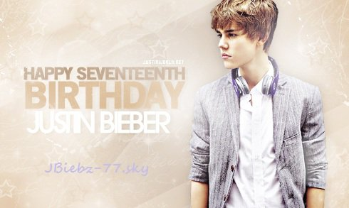 ♥ March 1st 2011 – Justin's 17th birthday !